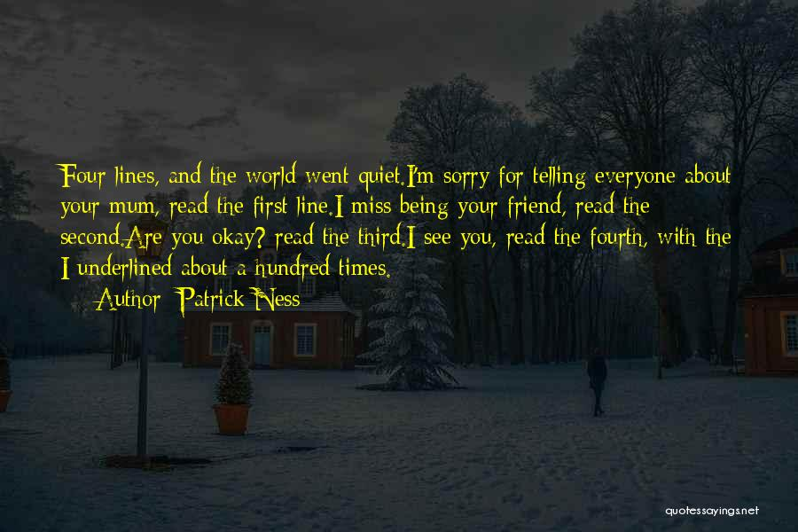 A Friend You Miss Quotes By Patrick Ness