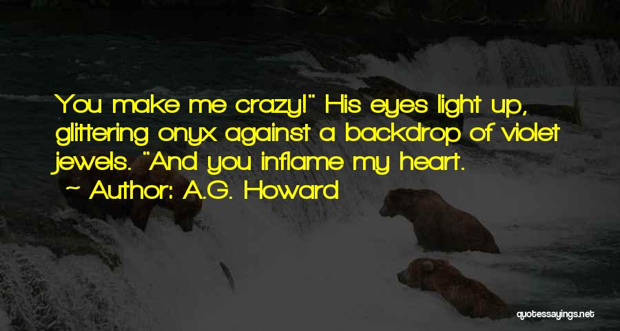 A.G. Howard Quotes 1056203