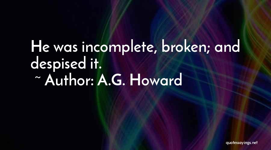 A.G. Howard Quotes 113622