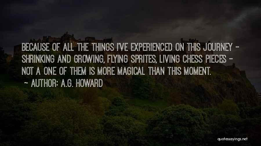 A.G. Howard Quotes 114238
