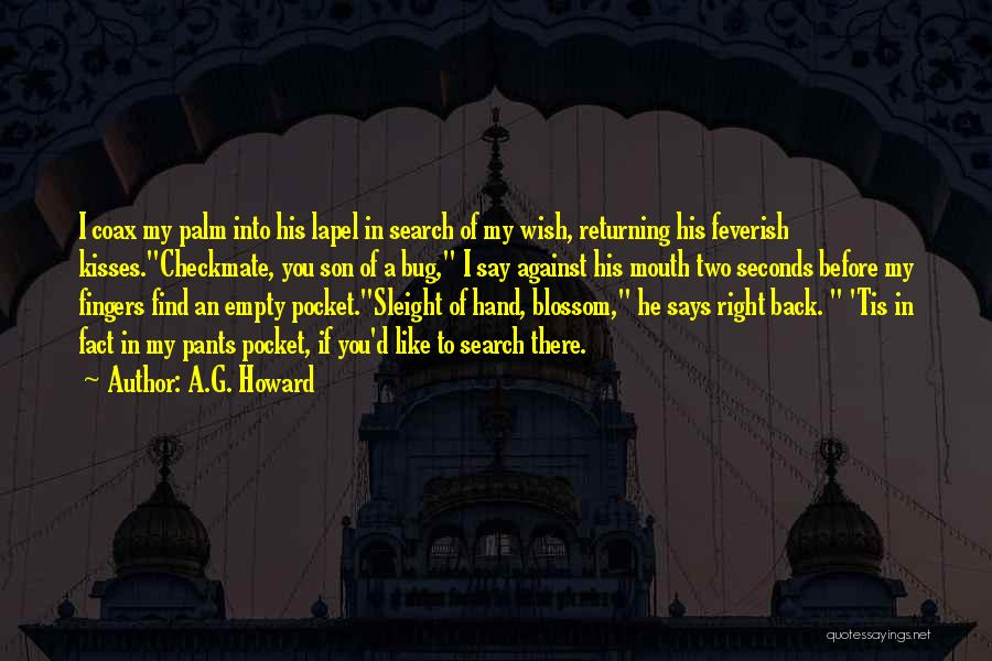 A.G. Howard Quotes 1207489