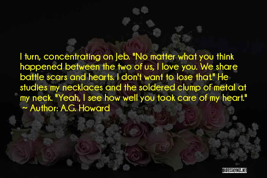 A.G. Howard Quotes 1262141