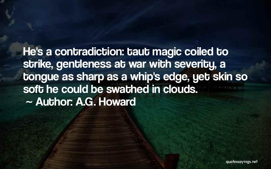 A.G. Howard Quotes 1304368
