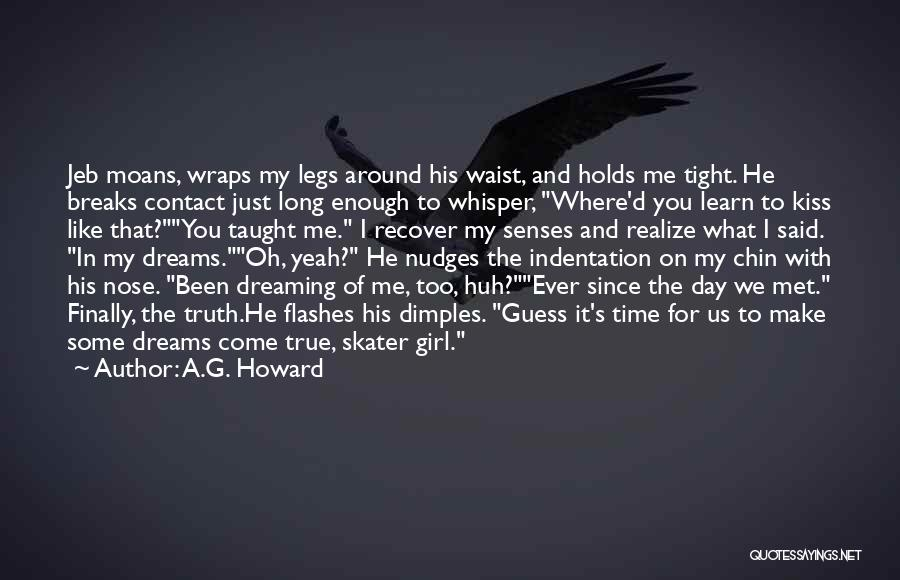 A.G. Howard Quotes 1317296