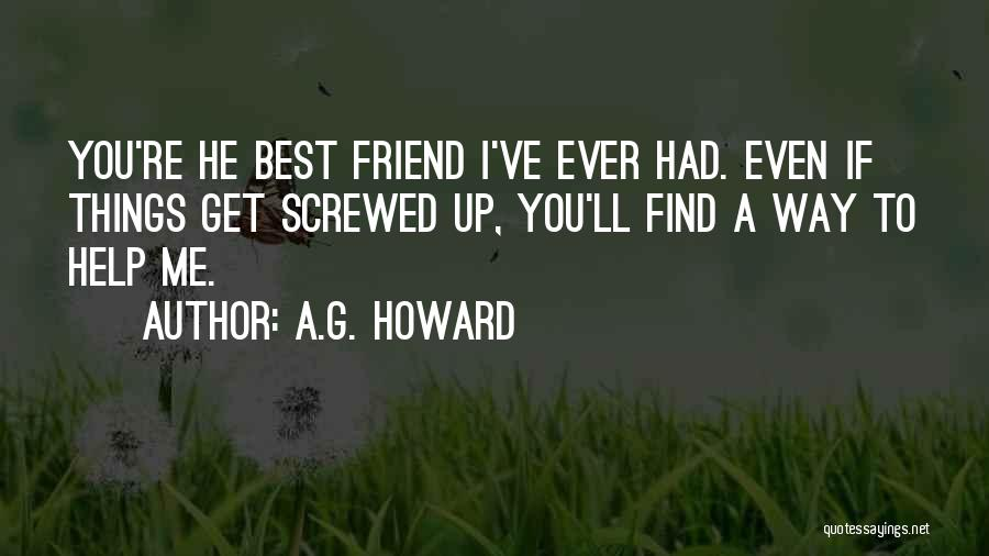 A.G. Howard Quotes 1656584