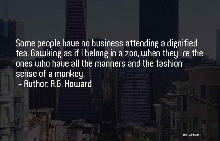 A.G. Howard Quotes 1682574