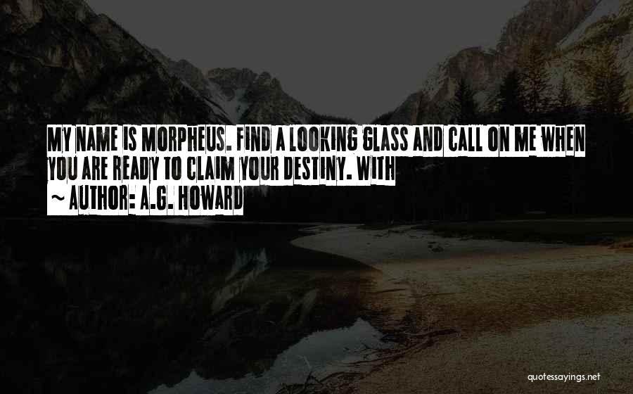 A.G. Howard Quotes 1710140