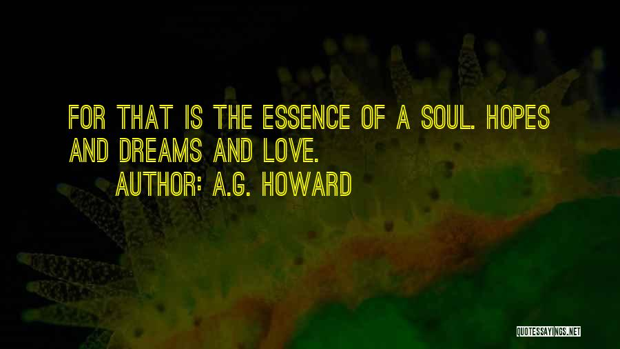 A.G. Howard Quotes 1846687