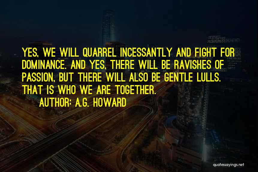 A.G. Howard Quotes 1936259