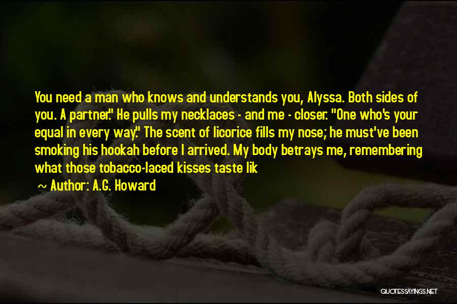 A.G. Howard Quotes 1964185