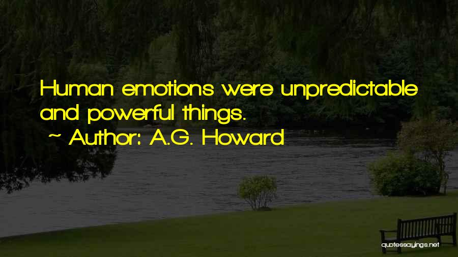 A.G. Howard Quotes 2136141