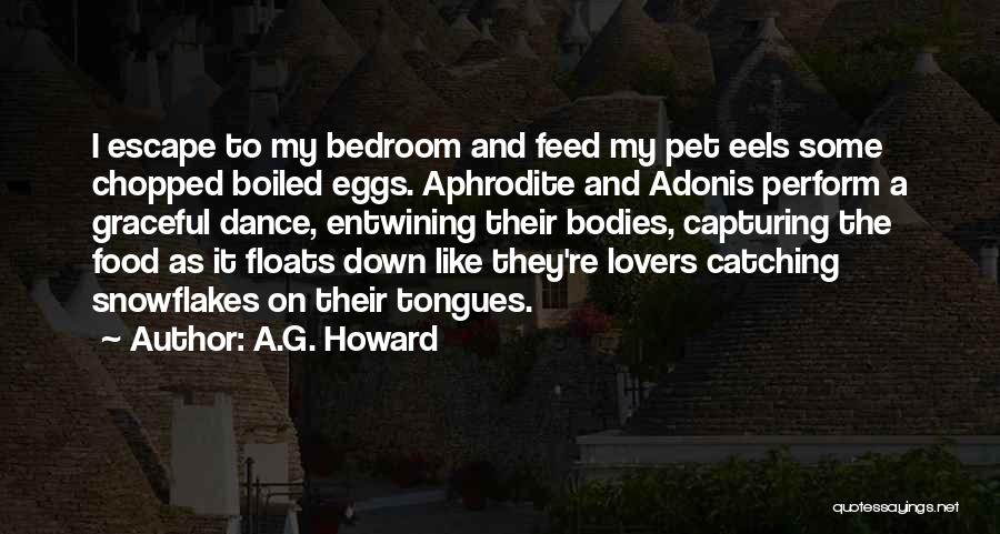 A.G. Howard Quotes 2170630
