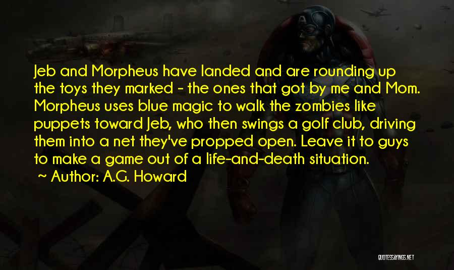 A.G. Howard Quotes 2190465