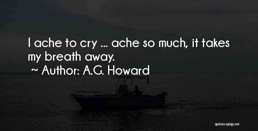 A.G. Howard Quotes 2215604