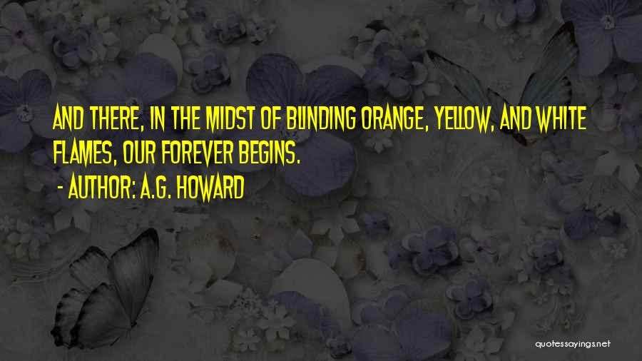 A.G. Howard Quotes 2232229