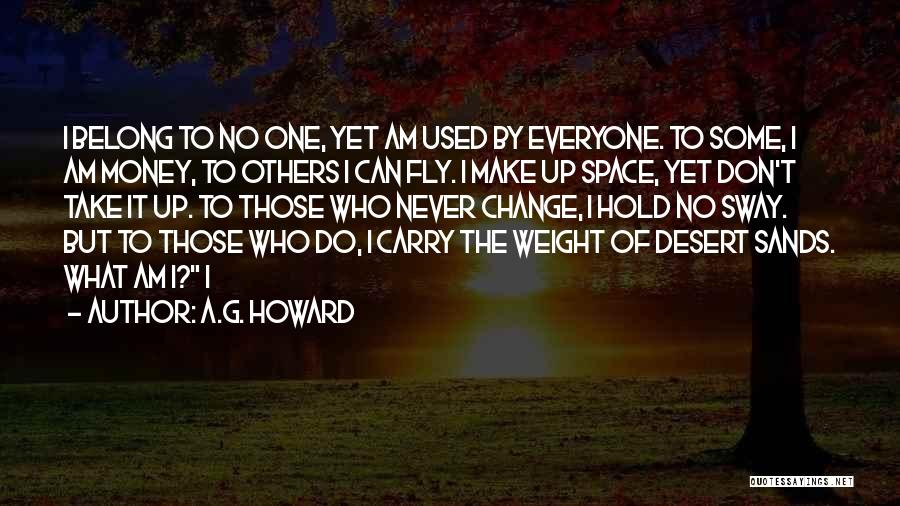A.G. Howard Quotes 225664