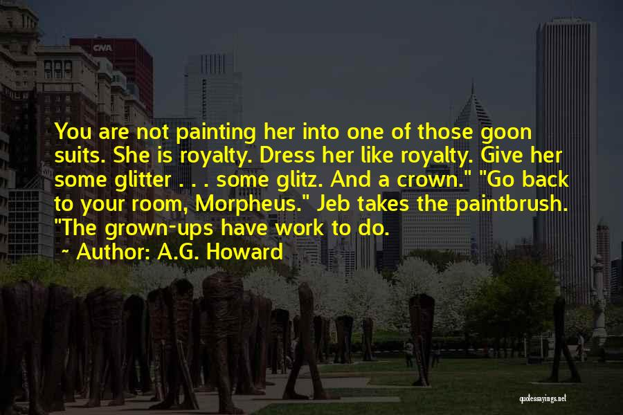 A.G. Howard Quotes 420939