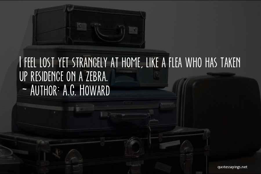 A.G. Howard Quotes 794522