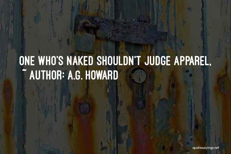 A.G. Howard Quotes 834424