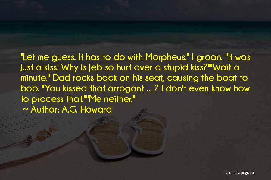 A.G. Howard Quotes 937461