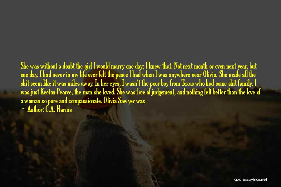 A Girl And A Boy In Love Quotes By C.A. Harms