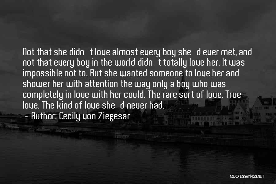 A Girl And A Boy In Love Quotes By Cecily Von Ziegesar