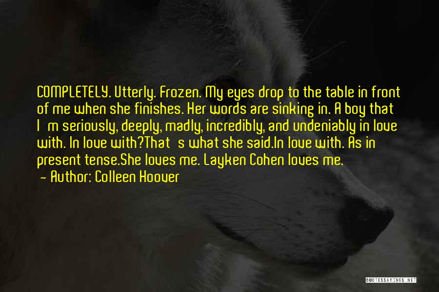 A Girl And A Boy In Love Quotes By Colleen Hoover