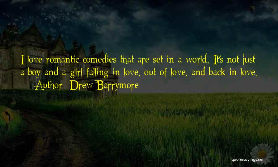 A Girl And A Boy In Love Quotes By Drew Barrymore
