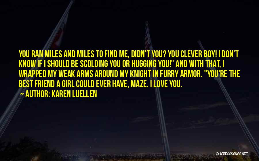 A Girl And A Boy In Love Quotes By Karen Luellen