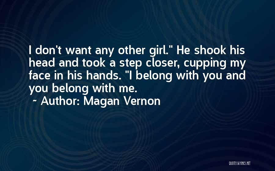 A Girl And A Boy In Love Quotes By Magan Vernon
