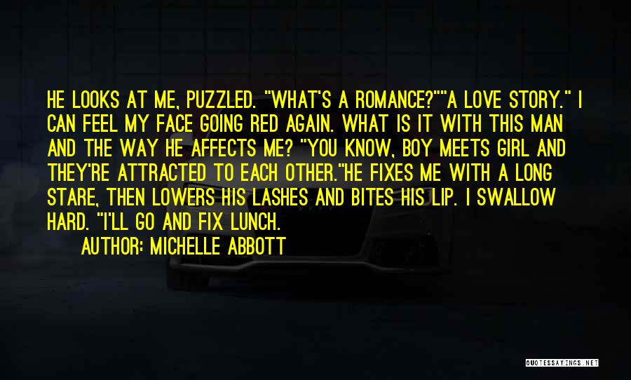A Girl And A Boy In Love Quotes By Michelle Abbott