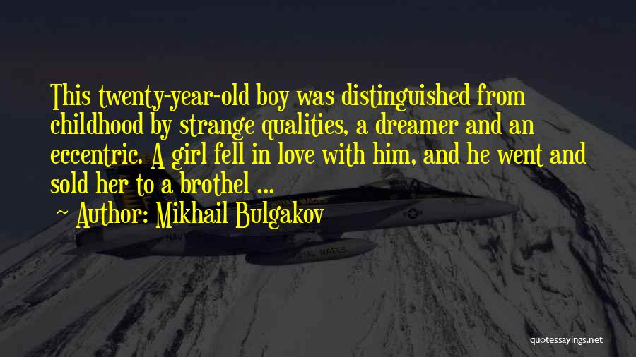 A Girl And A Boy In Love Quotes By Mikhail Bulgakov