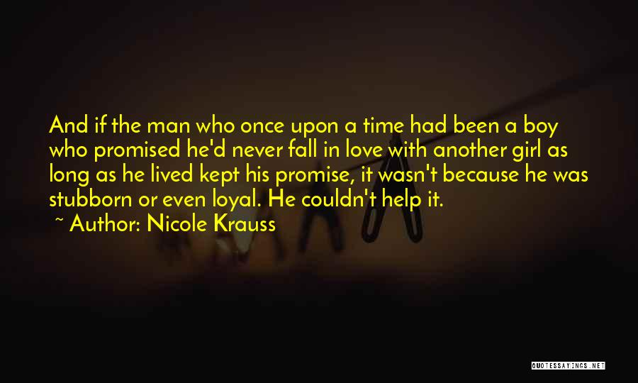 A Girl And A Boy In Love Quotes By Nicole Krauss
