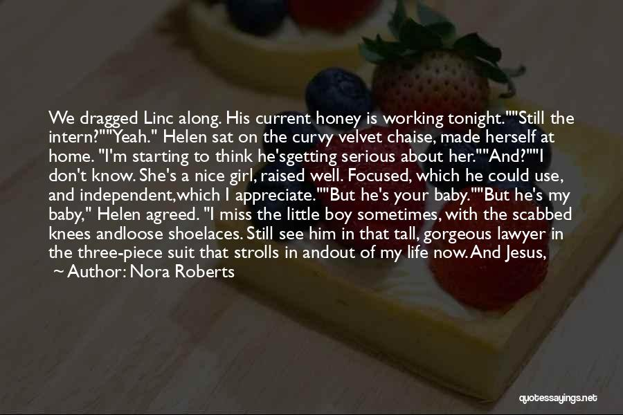 A Girl And A Boy In Love Quotes By Nora Roberts