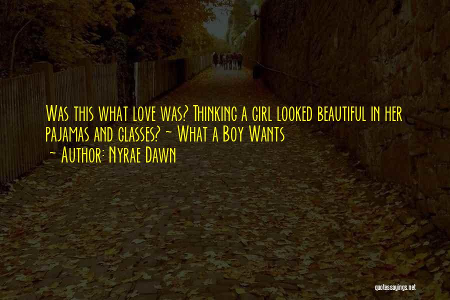 A Girl And A Boy In Love Quotes By Nyrae Dawn