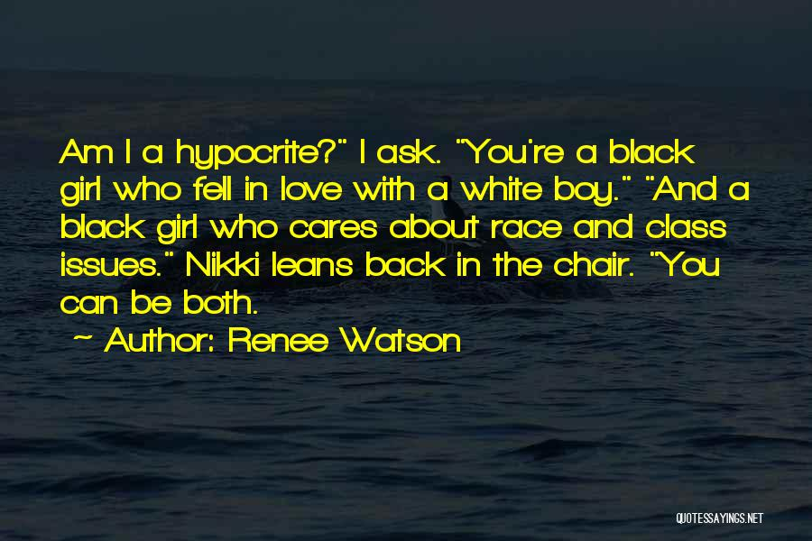 A Girl And A Boy In Love Quotes By Renee Watson