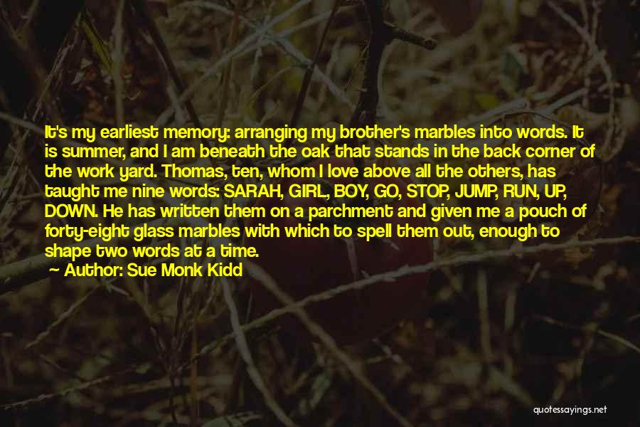 A Girl And A Boy In Love Quotes By Sue Monk Kidd