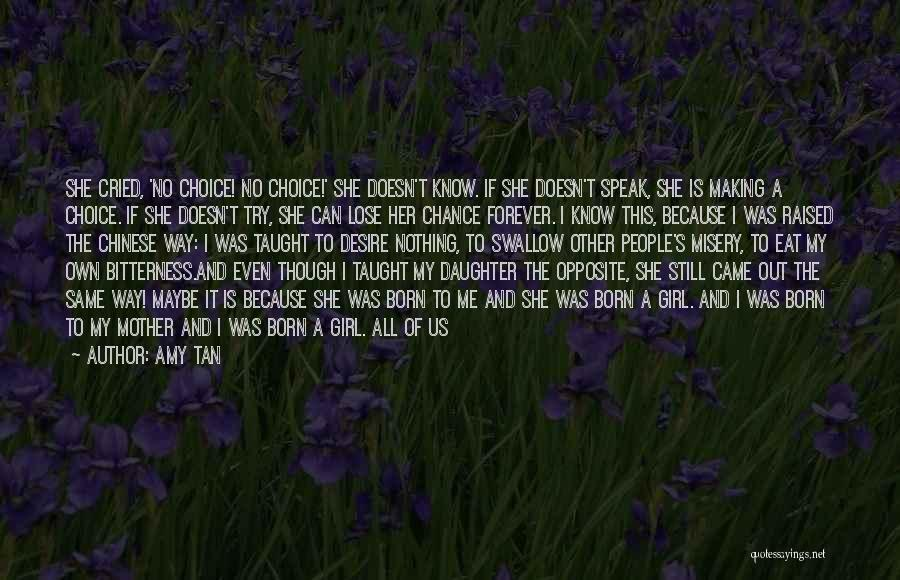A Girl's Dream Quotes By Amy Tan
