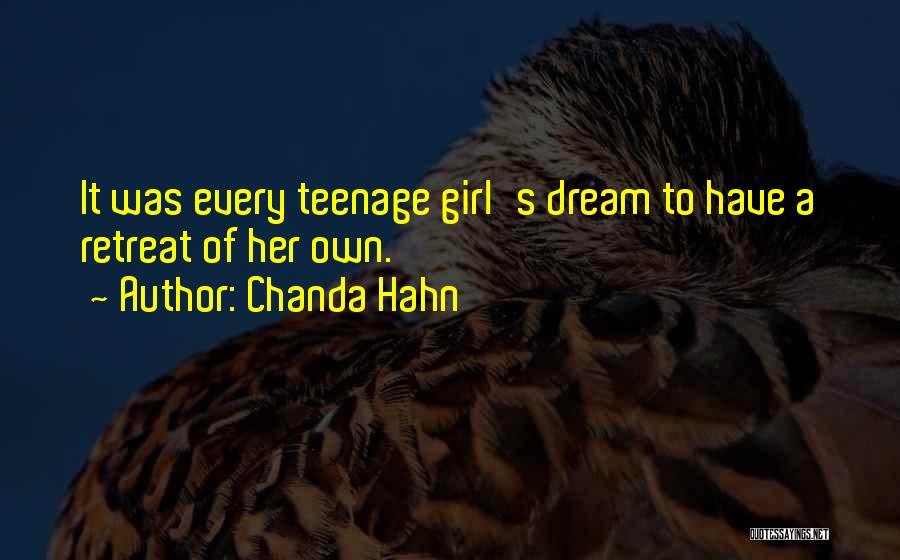 A Girl's Dream Quotes By Chanda Hahn