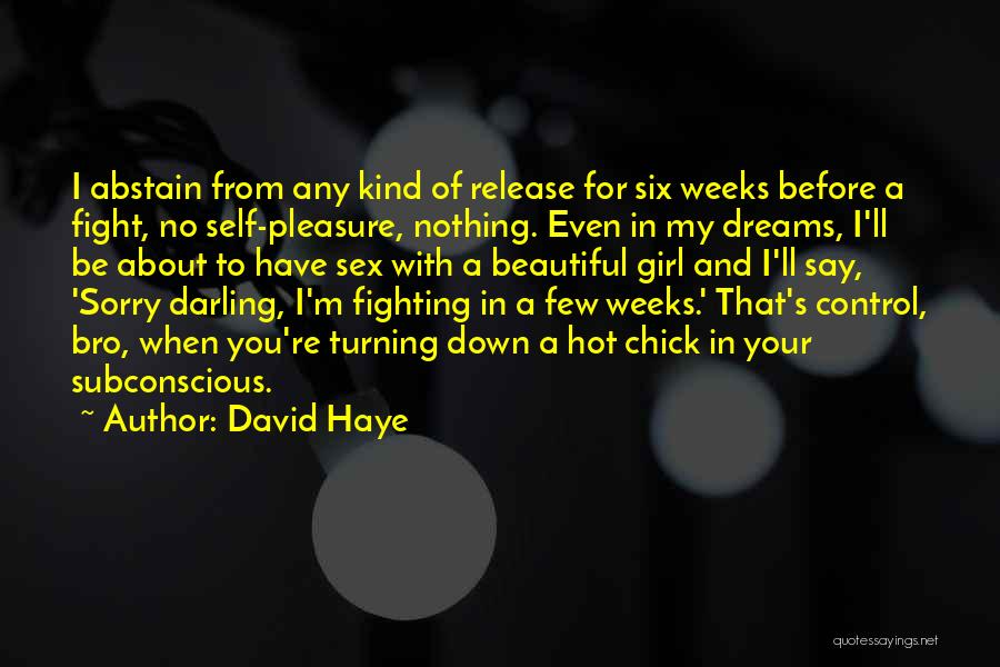 A Girl's Dream Quotes By David Haye