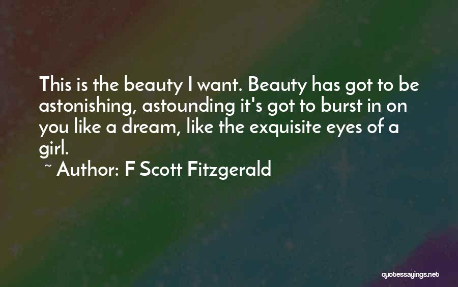 A Girl's Dream Quotes By F Scott Fitzgerald