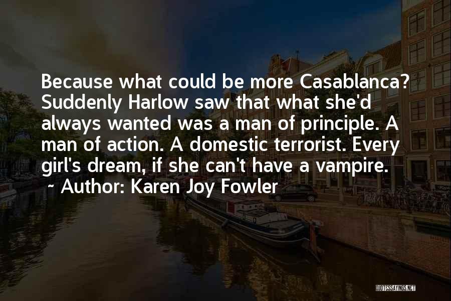 A Girl's Dream Quotes By Karen Joy Fowler
