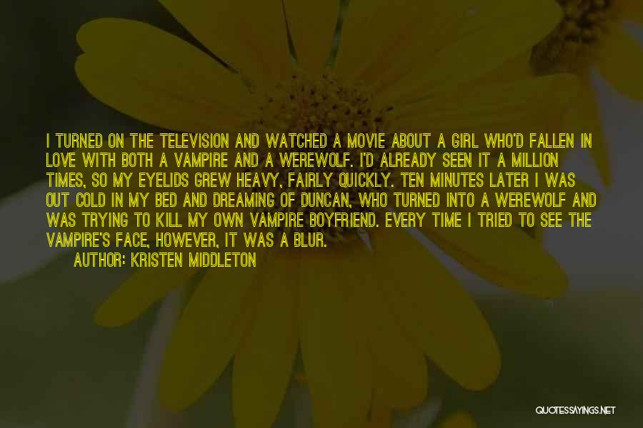 A Girl's Dream Quotes By Kristen Middleton