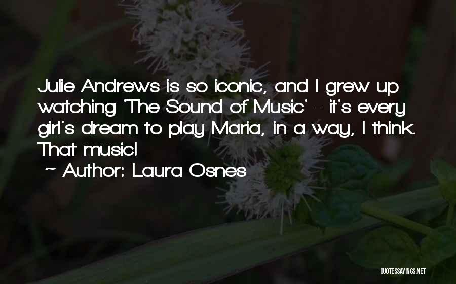A Girl's Dream Quotes By Laura Osnes
