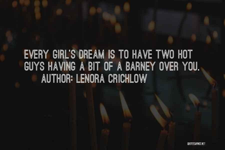 A Girl's Dream Quotes By Lenora Crichlow