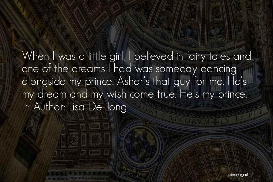 A Girl's Dream Quotes By Lisa De Jong