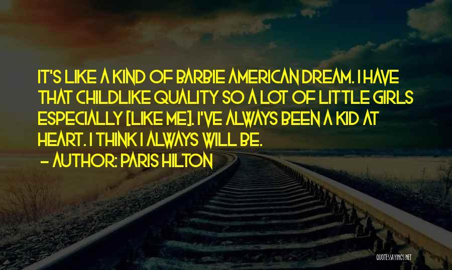 A Girl's Dream Quotes By Paris Hilton