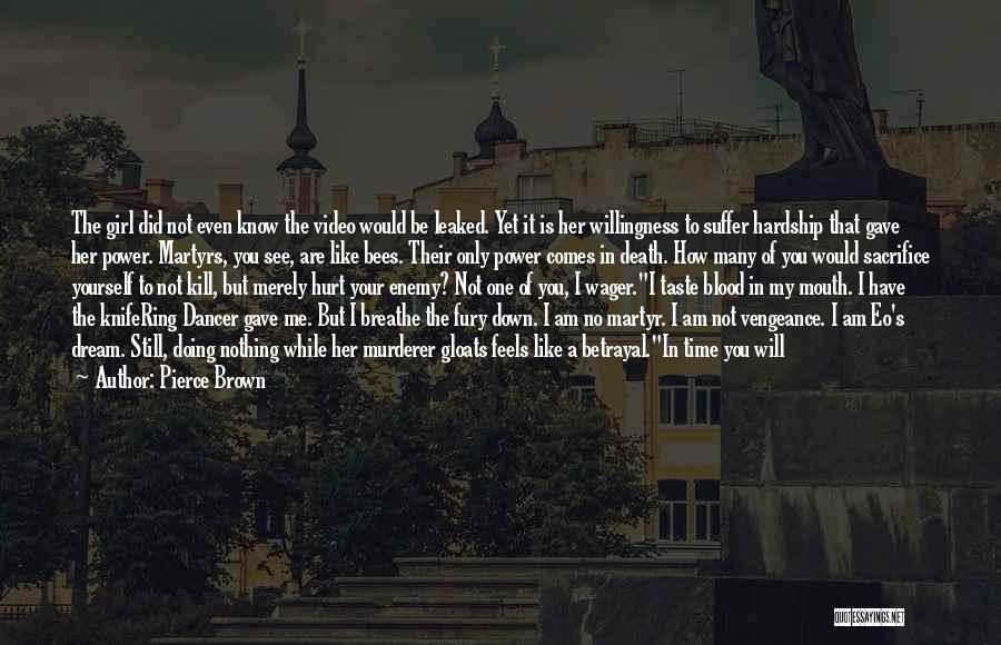 A Girl's Dream Quotes By Pierce Brown
