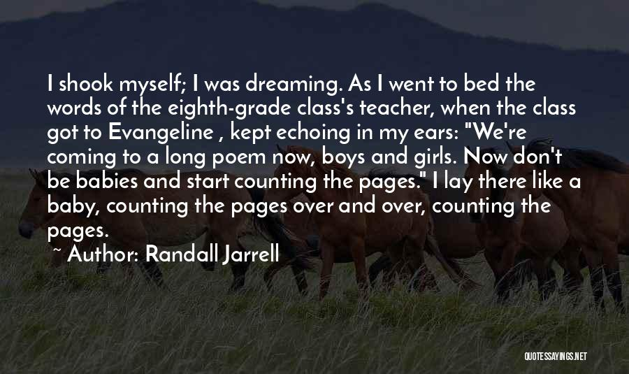 A Girl's Dream Quotes By Randall Jarrell