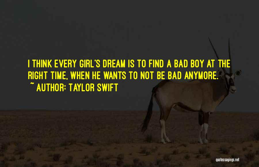 A Girl's Dream Quotes By Taylor Swift